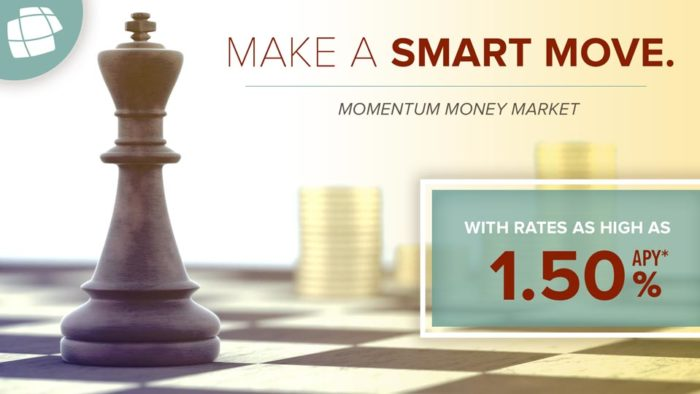 make a smart move with a Momentum Money Market Account at Honor Credit Union - rates as high as 1.50% APY