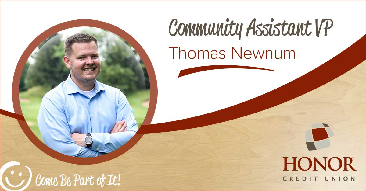 honor credit union's new community assistant vp thomas newnum