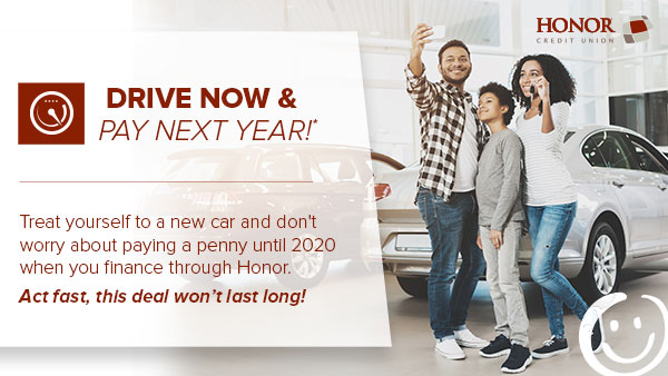 enjoy no payments until 2020 with a new auto loan or refinance at honor credit union; photo of family taking a selfie at a car dealership
