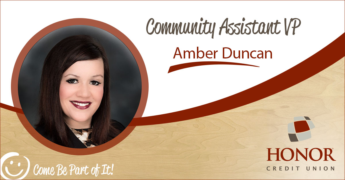 honor credit union announced amber duncan as community assistant vice president for the kalamazoo area
