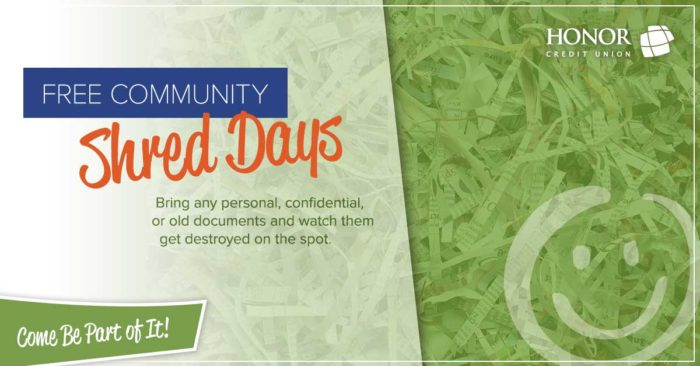 image of shredded paper with the honor credit union smiley and text that promotes the 2020 community shred day schedule