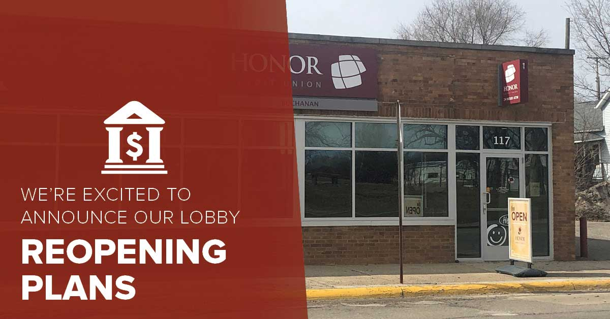 image of an honor credit union member center with text explaining there are plans to reopen member center lobbies