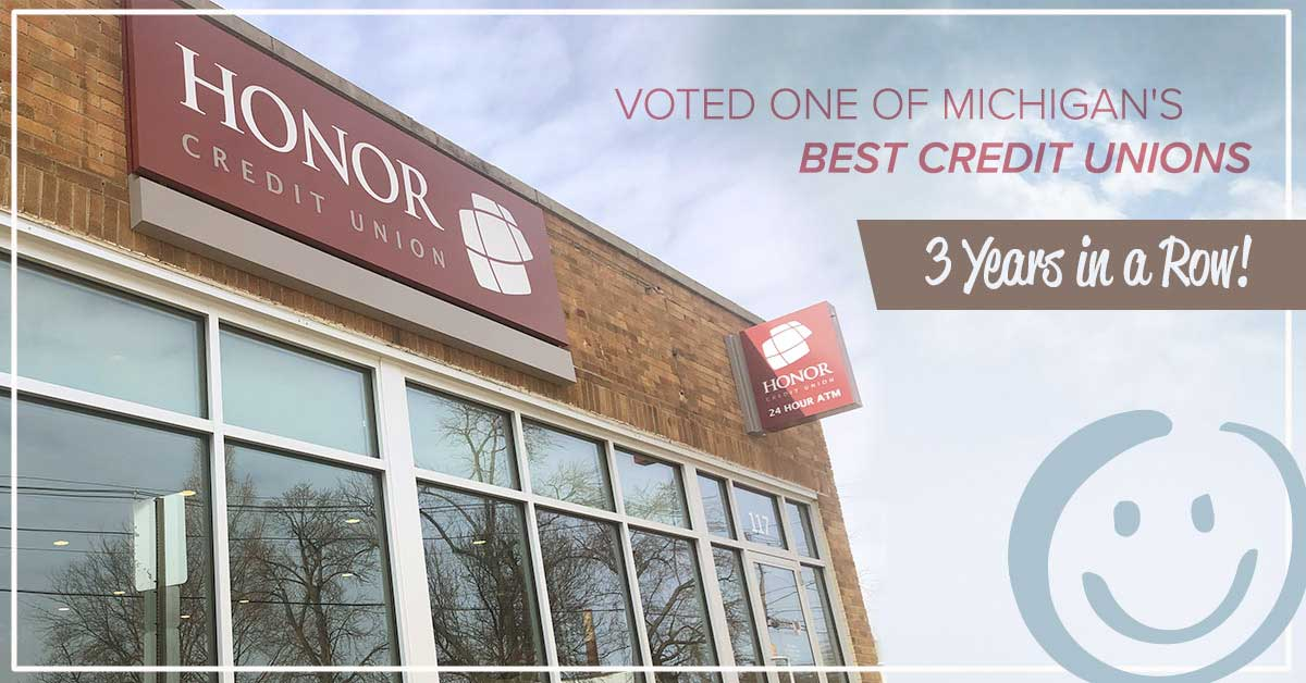 photo of an honor credit union member center with text that reads voted one of michigan's best credit union three years in a row