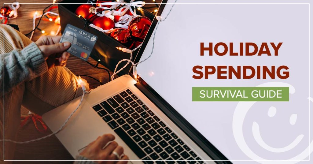 image of a person's hands holding a credit card next to a laptop with text on the image that reads holiday spending survival guide