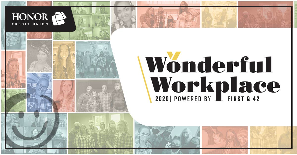image with a background collage of various honor credit union workers and text on the image that promotes wonderful workplace 2020