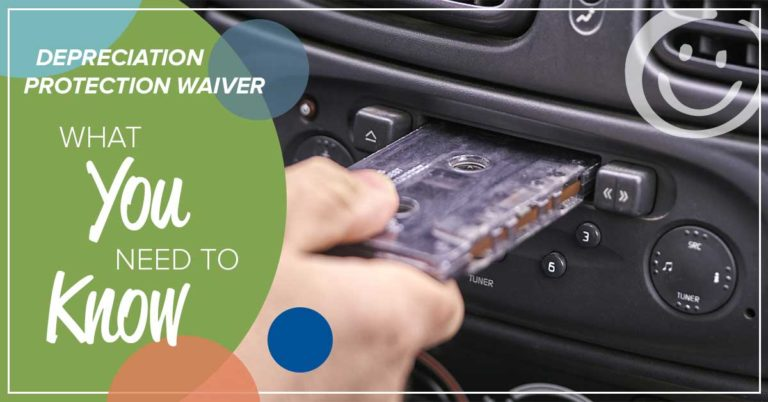 image of a hand putting a cassette into a vehicle cassette player with a green solid background on half of the image with white text promoting a blog post about depreciation protection waiver coverage