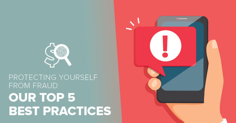 image with a teal and red background with a hand holding a mobile phone that is displaying an exclamation point on the screen and text on the other half of the image that reads 5 best practices for protecting yourself from fraud