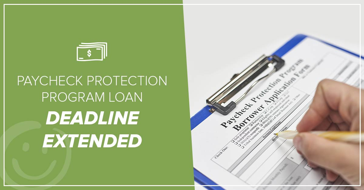 image of a paycheck protection program application with a green color background on half of the image with text about a deadline being extended for the paycheck protection program